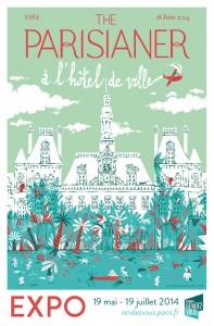 L'affiche de l'Exposition The Parisianer, à l'hotel de ville de Paris au concept store Paris Rendez vous